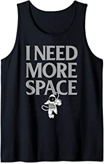 Clever Space Design I Need More Space Tank Top
