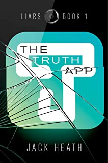 The Truth App (Liars Book 1)