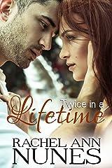 Twice in a Lifetime (Rebekka, Book 3) Kindle Edition