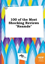 100 of the Most Shocking Reviews Reamde