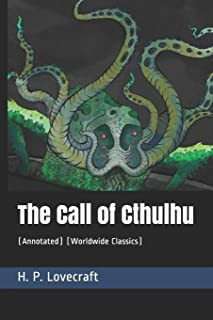 The Call of Cthulhu: (annotated) (Worldwide Classics)