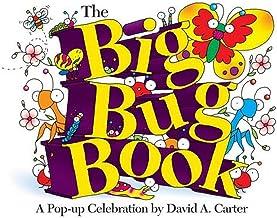 The Big Bug Book: A Pop-Up Celebration by David A. Carter