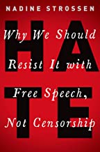 HATE: Why We Should Resist it With Free Speech, Not Censorship (Inalienable Rights) (English Edition)