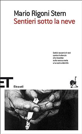 Sentieri sotto la neve (Einaudi tascabili Vol. 644)