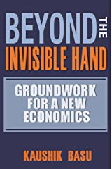 Beyond the Invisible Hand: Groundwork for a New Economics (English Edition) Format Kindle