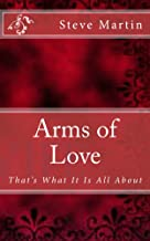 Arms of Love: That's What It Is All About