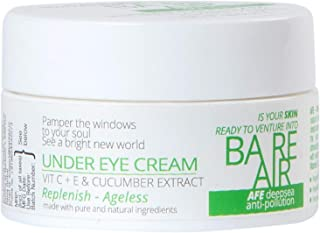Bareair Anti Pollution Under Eye Cream 30 gm with Vitamin C + E, Cucumber and Caffeine Extracts for Dark Circles, Wrinkles...