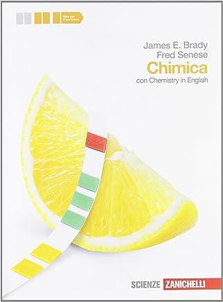 Chimica. Con Chemistry in english. Volume unico. Per le Scuole superiori. Con espansione online