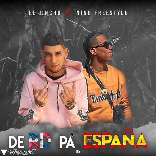 De RD Pa ESPAÑA de Nino Freestyle, El Jincho en Amazon Music - Amazon.es