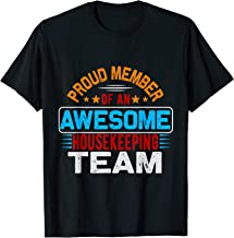 Proud member of an awesome housekeeping team T-Shirt