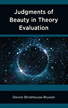Judgements of Beauty in Theory Evaluation