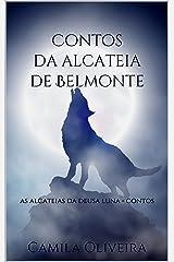 Contos da alcateia de Belmonte: As alcateias da deusa Luna - Contos eBook Kindle