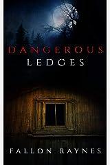 Dangerous Ledges Kindle Edition