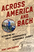 Across America and Back: Retracing My Great Grandparents' Remarkable Journey