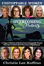 Overcoming Mediocrity - Unstoppable Women