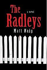 The Radleys: A Novel Kindle Edition