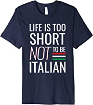 Life is too short NOT to be Italian