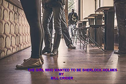 The Girl Who Wanted to Be Sherlock Holmes (English Edition)