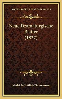 Neue Dramaturgische Blatter (1827)