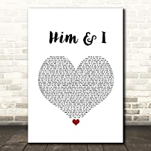 Him & I White Heart Song Lyric Quote Music Print