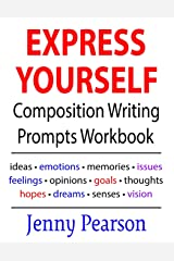 Express Yourself Composition Writing Prompts Workbook Paperback