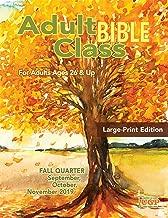Union Gospel Press Adult Bible Class Large Print Student Book Fall (Sept-Nov) 2019 Paperback