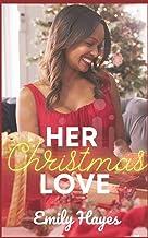 Her Christmas Love: A Feel Good Lesbian Christmas Romance (Lix Club Series)