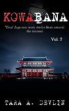 Kowabana: 'True' Japanese scary stories from around the internet: Volume Seven