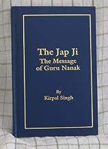 The Jap Ji: The Message of Guru Nanak