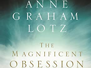 The Magnificent Obsession Video Bible Study by Anne Graham Lotz