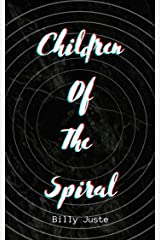 Children of the spiral Kindle Edition