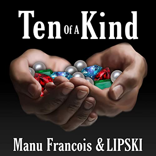 MANU FRANCOIS & LIPSKI (TEN OF A KIND)