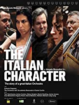 The Italian Character. The story of a great Italian orchestra