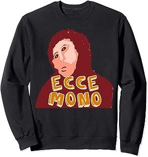 Ecce Mono Sweatshirt