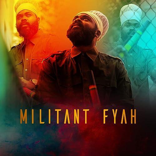 Militant Fyah