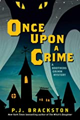 Once Upon a Crime: A Brothers Grimm Mystery Kindle Edition