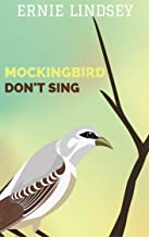 Mockingbird Don't Sing: A Short Story
