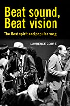 Beat sound, Beat vision (Contemporary American & Canadian Writers)