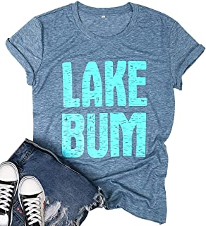 Lake Bum Lake Life T Shirt for Women Letter Print Graphic Tees Funny Vacation Loose Casual Shirts Tops