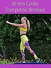 30 min Full Body Cardio Trampoline Workout