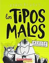 Los tipos malos en Misión improbable (The Bad Guys in Mission Unpluckable) (Spanish Edition)