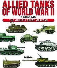 Allied Tanks of World War II 1939-1945 (World's Great Weapons)