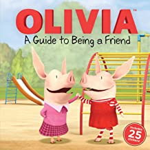 A Guide to Being a Friend (Olivia TV Tie-in)