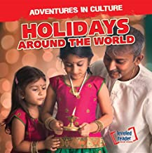 Holidays Around the World (Adventures in Culture: Leveled Reader, Social Studies)
