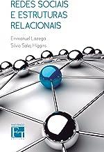 Redes Sociais e Estruturas Relacionais