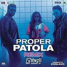 Proper Patola (Remix by DJ Yogii (From