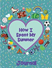 How I Spent My Summer Journal (Heart): Reduce the chance of summer burnout with creative writing. This self-reflective writing tool will give your young writer a voice.  Use as notebook and sketchbook