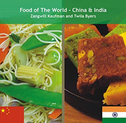 Food of The World China and India