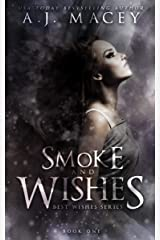 Smoke and Wishes: A Paranormal RH Academy Romance (War of Power Series 1: Best Wishes Series) Kindle Edition