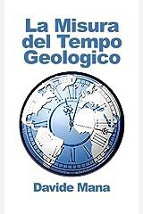 La Misura del Tempo Geologico Formato Kindle